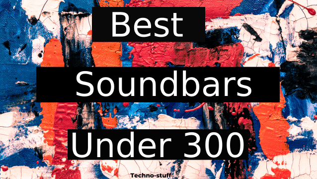 Best-soundbars-under-300