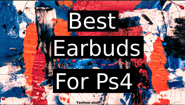 best earbuds for ps4