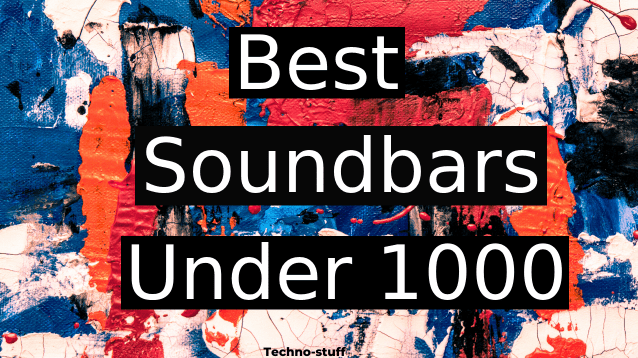 best soundbars under 1000