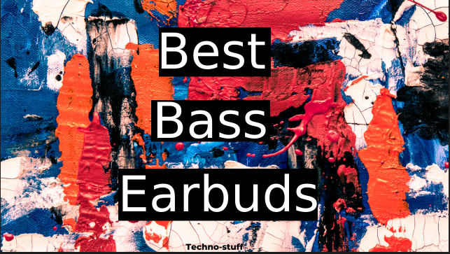 best-bass-earbuds