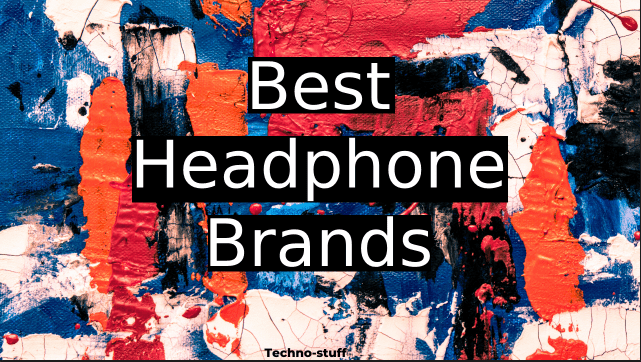Best-headphone-brands