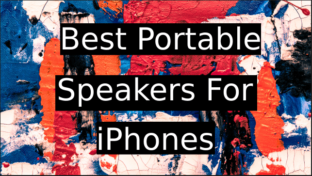 Best-Portable-Speakers-For-iPhones