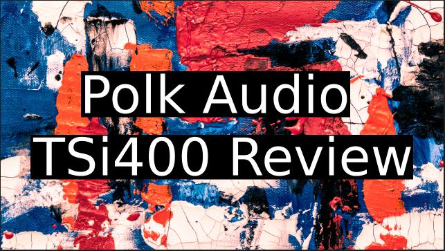 Polk-TSi400-Review