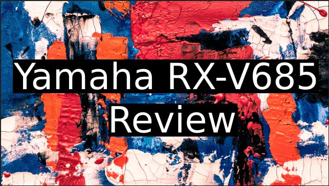 Yamaha-RX-V685-Review
